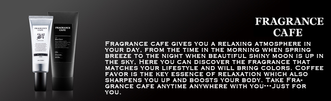 Fragrance cafe
